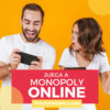 Jugar a monopoly Online GRATIS