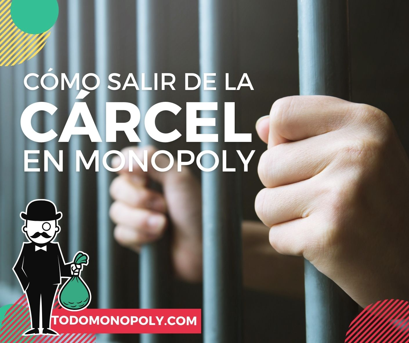 Cómo se sale de la cárcel en Monopoly